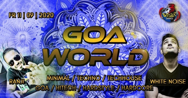 Party Flyer Goa World   Ranji Live   Whitenoise Live   4 Floors 11 Sep '20, 22:00
