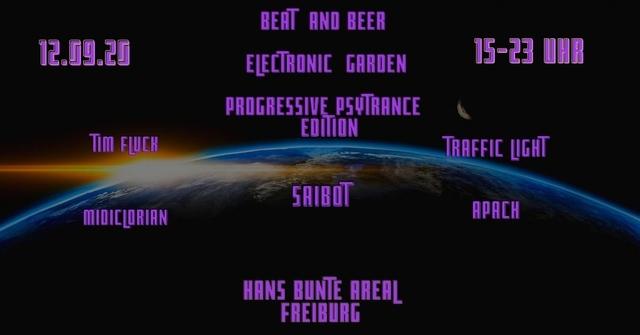 Party Flyer Beat & Beer Electronic Garden Progressive&Psytrance Edition 12 Sep '20, 15:00
