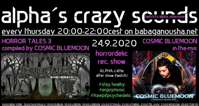 alpha.s crazy sounds - horrordelic special: va HORROR TALES 3 + COSMIC BLUEMOON 24 Sep '20, 20:00