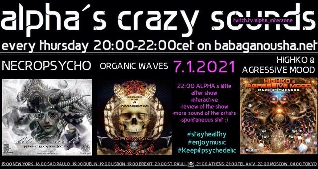 Party Flyer alpha.s crazy sounds - NECROPSYCHO, ORGANIC WAVES, HIGHKO & AGRESSIVE MOOD 7 Jan '21, 20:00
