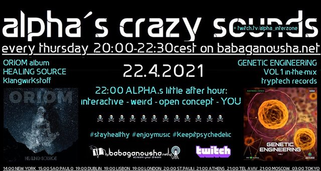 Party Flyer alpha.s crazy sounds: ORIOM album HEALING SOURCE + va GENETIC ENGINEERING v1 22 Apr '21, 20:00