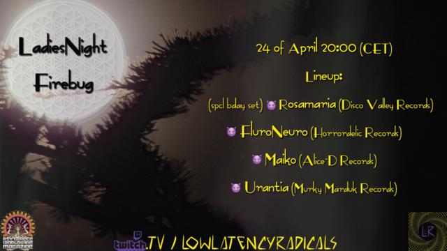 Party Flyer lowlatencyradicals_ special   LadiesNight Firebug 24 Apr '21, 20:00