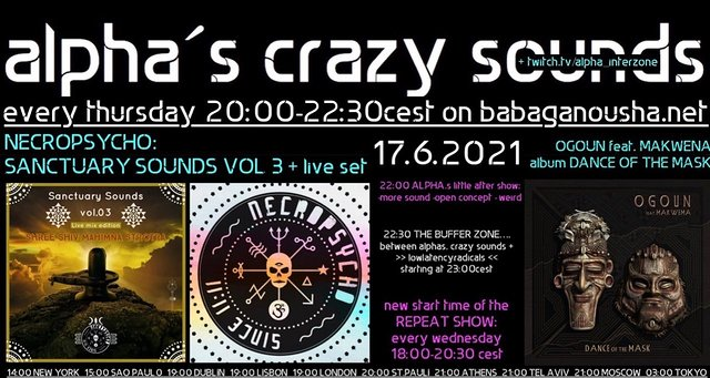 Party Flyer alpha.s crazy sounds: NECROPSYCHO ep + live set + OGOUN feat MAKWENA album 17 Jun '21, 20:00