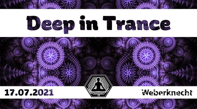 Party Flyer Deep in Trance 17 Jul '21, 22:30