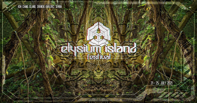 Party Flyer Elysium Island Festival 2021 Rescheduled to 2022 21 Jul '21, 12:00
