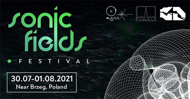 Sonic Fields Festival 30 Jul '21, 18:00