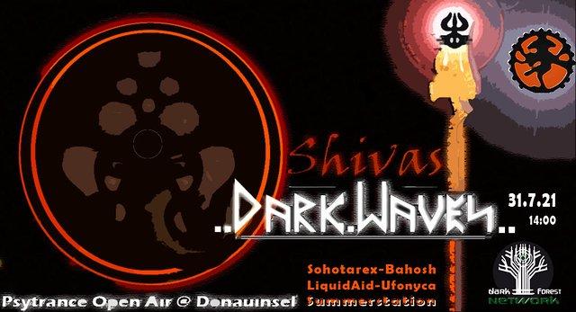 Shivas Dark Waves 31 Jul '21, 14:00