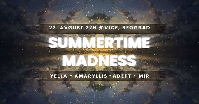 Summertime Madness 22 Aug '21, 22:00
