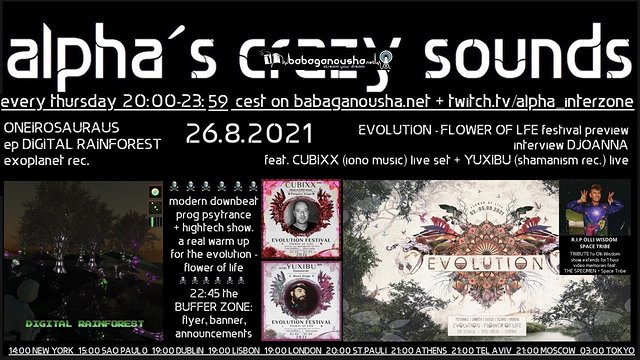 Party Flyer alpha.s crazy sounds: ONEIROSAURUS ep, CUBIXX, YUXIBU live, SPACE TRIBE r.i.p. 26 Aug '21, 20:00