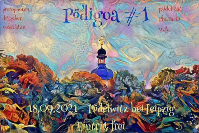 Party Flyer Pödigoa #1 18 Sep '21, 19:00
