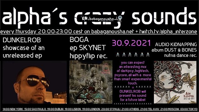 Party Flyer alpha.s crazy sounds: DUNKELROB ep, BOGA ep, AUDIO KIDNAPPING 30 Sep '21, 20:00