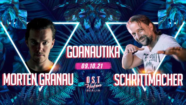 Party Flyer Goanautika /w. Morten Granau, Schrittmacher drinnen & draußen 9 Oct '21, 16:00