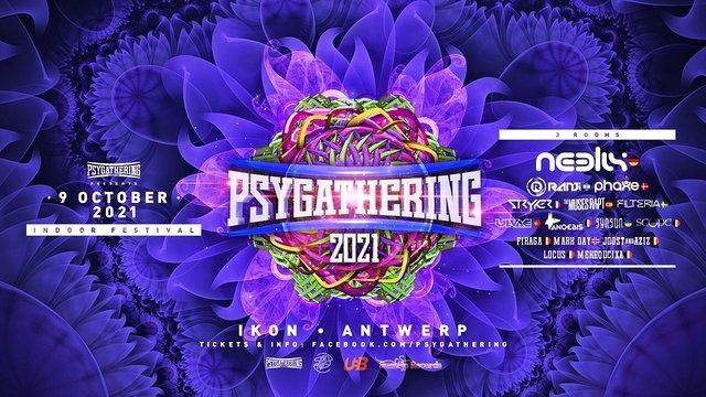 Psygathering 2021:3rooms Neelix,Ranji,Filteria, Phaxe , Muses rapt , Stryker etc 9 Oct '21, 22:00