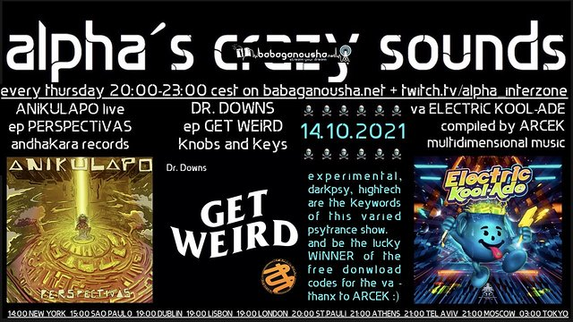 Party Flyer alpha.s crazy sounds: ANIKULAPO ep, DR. DOWNS ep, va ELECTRIC KOOL-ADE 14 Oct '21, 20:00