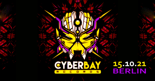 Party Flyer CyberBay LabelNight Darkpsy/Hi-tech/Psycre only!!! 15 Oct '21, 23:30