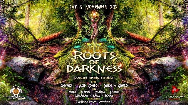Roots of Darkness l • XENROX • ACID COMBO • DUKE & GONZO • PSYONARA 6 Nov '21, 22:00