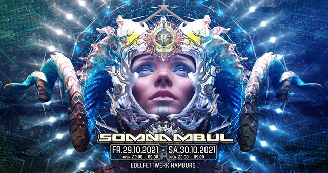SOMNAMBUL 2021 HALLOWEEN EDITION 29 Oct '21, 22:00