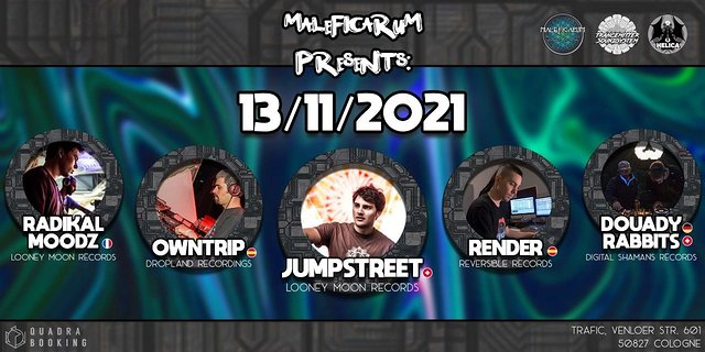 Maleficarum with Jumpstreet | Radikal Moodz | Render | Owntrip and more.. 13 Nov '21, 22:00
