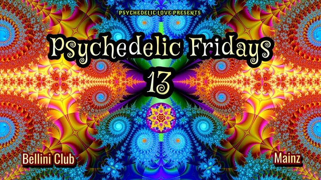 Party Flyer Psychedelic Fridays #13 7 Jan '22, 22:00
