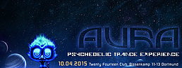 Party Flyer AURA - Psychedelic Trance Experience 10 Apr '15, 23:00