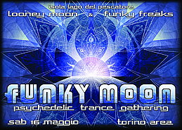 Party Flyer FUNKY MOON 2.0 - LOONEY MOON & FUNKY FREAKS (7 guests from FRANCE) AT THE LAKE 16 May '15, 18:00