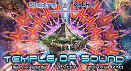 Party Flyer ❂ TEMPLE OF SOUND #3 ❂ By Hadra & Elecktro System [OFF des Nuits Sonores] 16 May '15, 23:00
