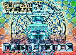Party Flyer Rivertrance 17 May '15, 15:00