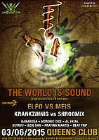 Party Flyer PSYBOX - *** THE WORLD IS SOUND *** with ELFO vs MEIS & KRANKZINNIG 3 Jun '15, 22:00