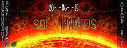 Party Flyer ❂ Sol Invictus ❂ OPEN AIR Psy Trance Party ❂ 20 Jun '15, 23:00