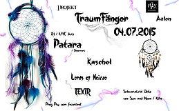 Party Flyer ॐ Projekt TraumFänger ॐ 4 Jul '15, 22:00