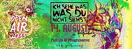 Party Flyer Ich sehe was was du nicht siehst Open Air ॐ 14 Aug '15, 18:00