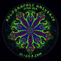 Party Flyer Holographic Universe Open Air Festival 21 Aug '15, 18:00