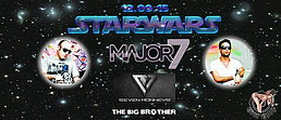 Party Flyer ★ STAR WARS EP 4 ★ X7M LABEL NIGHT ★ SEVEN MONKEYS ➨ MAJOR7 ➨ THE BIG BROTHER ★ 12 Sep '15, 22:00