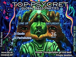 Party Flyer TOP PSYCRET GLOBAL BASS PARTIES 4 26 Sep '15, 22:00