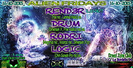 """ALIEN FRIDAYS Presents - """" THE FUTURE IS NOW """" 16 Oct '15, 23:30"""