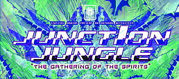 """Party Flyer TzatzikiBrains Production ॐ JUNCTION JUNGLE ॐ The Gathering of the Spirits"""" 17 Oct '15, 18:00"""
