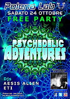 Party Flyer PSY ADVENTURES 2.0 - FREE PARTY 24 Oct '15, 23:30