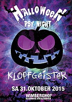 "Party Flyer HALLOWEEN ""psy night"" feat. KLOPFGEISTER 31 Oct '15, 22:00"