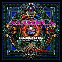 Party Flyer AurorA • protonica • dataform • djoanna • uvm 13 Nov '15, 23:00