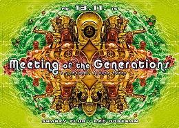 Party Flyer ॐ Meeting of the Generations ॐ ~ CONNEXX ~ ZOSMA 13 Nov '15, 22:00