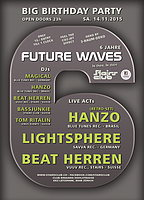 Party Flyer 6 Jahre - Future Waves 14 Nov '15, 23:00