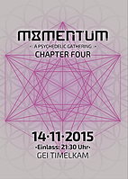 Party Flyer MOMENTUM - A Psychedelic Gathering ● Chapter Four ● 14 Nov '15, 21:30