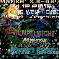 Party Flyer Onewayticket Mankes B-Day 4 Dec '15, 22:00