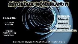 Party Flyer ▁ ▂ ▃ ▅ ▆ ▇ PSYCHEDELIC WONDERLAND 14 ▇ ▆ ▅ ▃ ▂ ▁ 4 Dec '15, 22:00