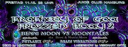Party Flyer 100% PROGGY ☆ BENNI MOONS FROZZZEN BDAY 2 ☆ PROPHECY OF GOA ☆ feat Moontales 11 Dec '15, 23:00