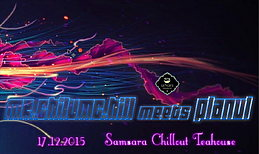 Party Flyer Mr.ChilumC.Hill meets PLANUL 17 Dec '15, 20:00