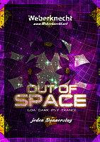 Party Flyer OUT OF SPACE@WEBERKNECHT 17 Dec '15, 22:00