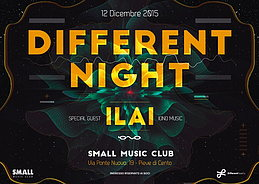 Party Flyer DIFFERENT NIGHT II - ILAI live set - present new album 19 Dec '15, 23:00