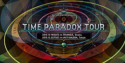 "Party Flyer MATSURI DIGITAL presents ""Time Paradox"" Tour in TRIANGLE, Osaka 19 Dec '15, 22:00"