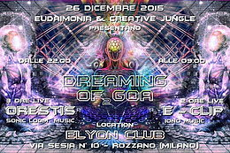 Party Flyer Eudaimonia & CreativeJungle pres: ORESTIS + E-CLIP | Dreaming of Goa 26 Dec '15, 23:00